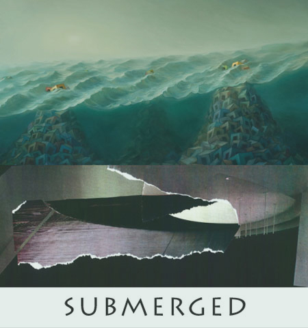Submerged... LIFE BENEATH THE SURFACE